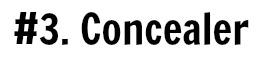 #3. Concealer