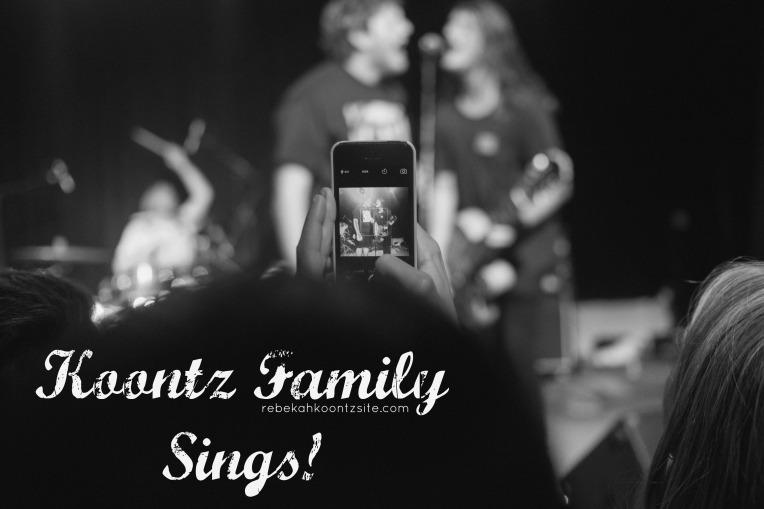 Koontz Family Sings!