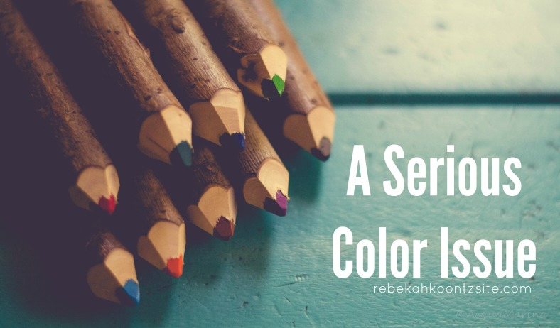 A Serious Color Issue by Rebekah Koontz
