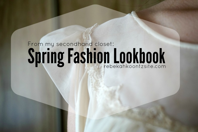 Spring fashion lookbook secondhand clothes