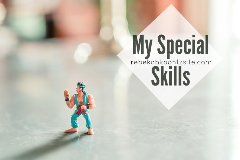 My Special Skills Rebekah Koontz