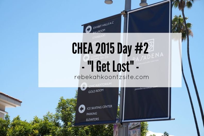 CHEA day #2 I get lost Christian Home Educators Association
