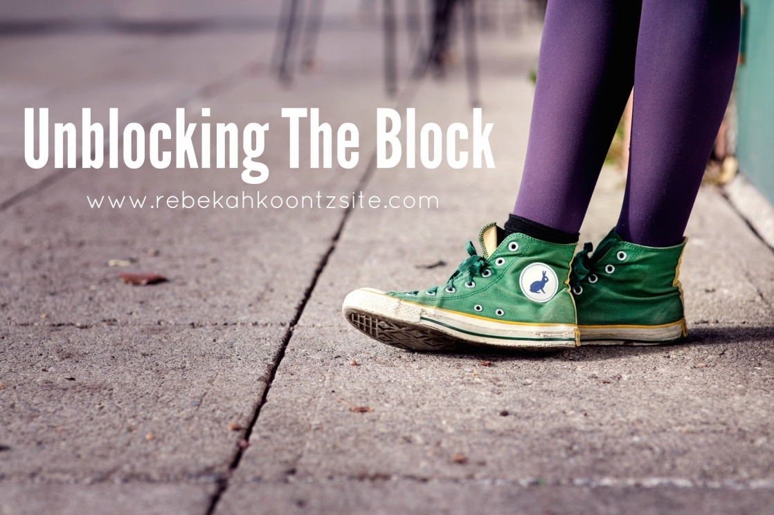 unblocking the block writers block rebekah koontz site