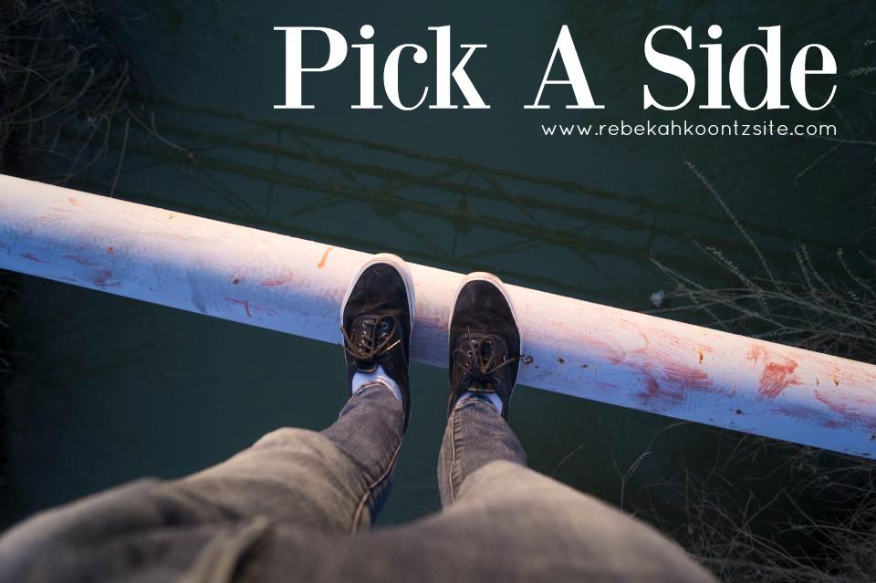 Pick a side