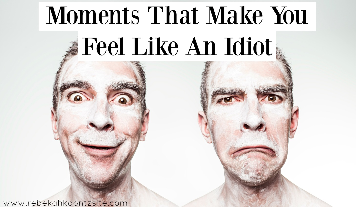 moments-that-make-you-feel-like-an-idiot-humor-funny-rebekah-koontz