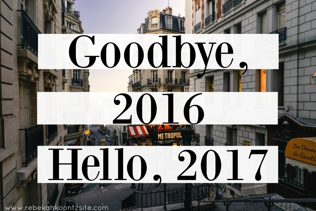 goodbye-2016-hello-2017-new-year-goals-resolutions-rebekah-koontz-rebecca-koontz