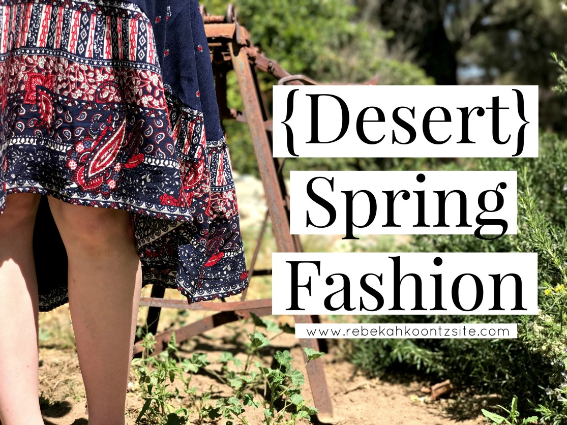 Desert spring fashion blog